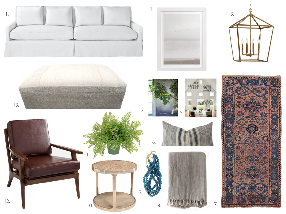 1. Serena & Lily // Jamieson Skirted Sofa In White  2. Minted // Flight Of The Ocean Print  3. Wayfair // Laurel Pendant Light in Gold 4. Gilt // Rizzoli In Bloom Book 5. Gilt // Rizzoli The Seaside House Book 6. One Kings Lane // Vintage Hmong Lumbar Pillow 7. One Kings Lane // Russian Soumak Runner 8. Nordstrom // Pom Pom Throw Blanket 9. One Kings Lane // Blue Vintage Recycled Beads 10. Gilt // Soto Round Stainless Steel Side Table 11. One Kings Lane // Faux Fern Plant 12. World Market // Whiskey Bi Cast Leather Arm Chair 13. One Kings Lane // Vintage Upholstered Ottoman In Ivory