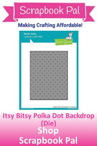 Itsy Bitsy Polka Dot Backdrop Die.jpg