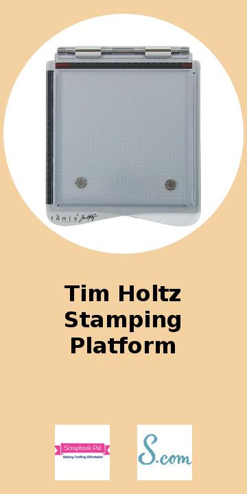 Tim Holtz Stamping Platform.jpg