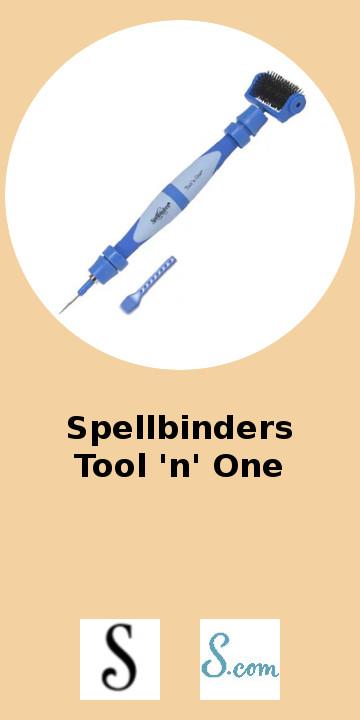 Spellbinders Tool n one.jpg