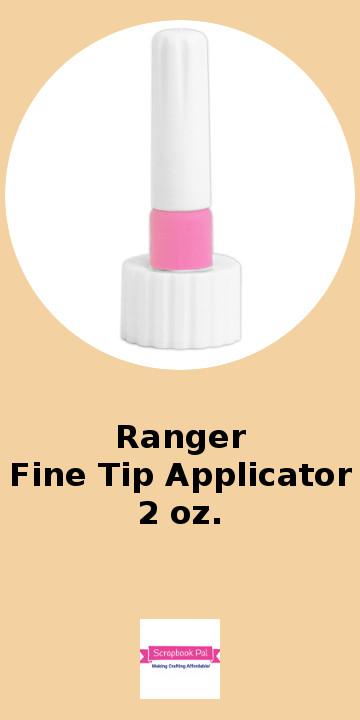Ranger Fine Tip Applicator 2oz.jpg