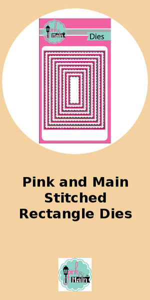 Pink and Main Stitched Rectangle Die
