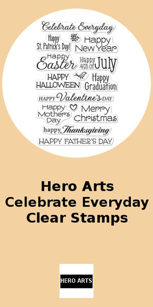 Hero Arts Celebrate Everyday Clear Stamps