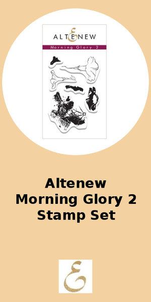 Altenew Morning Glory 2 Stamp Set