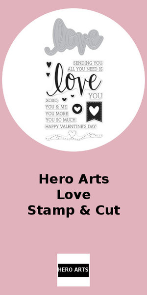 Hero Arts Love Stamp & Cut