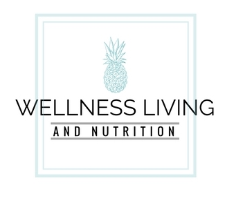 Wellness Living and Nutrition