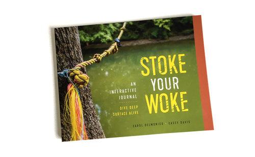 Stoke Your Woke