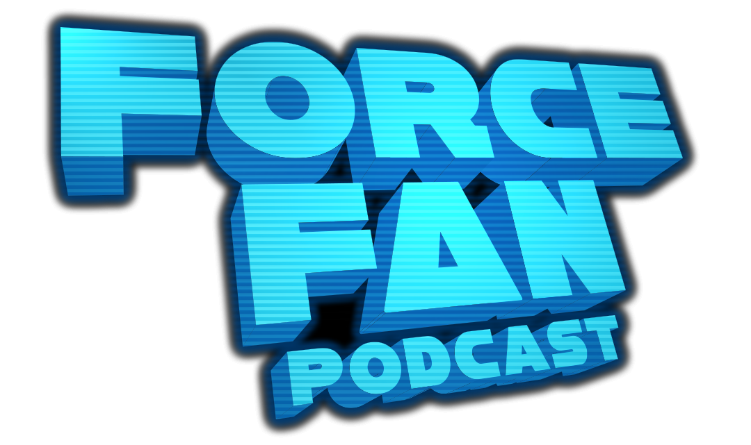 Force Fan Podcast