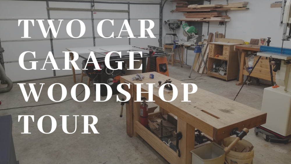 two car garage woodshop tour twisted woodshop - Garage Woodshop