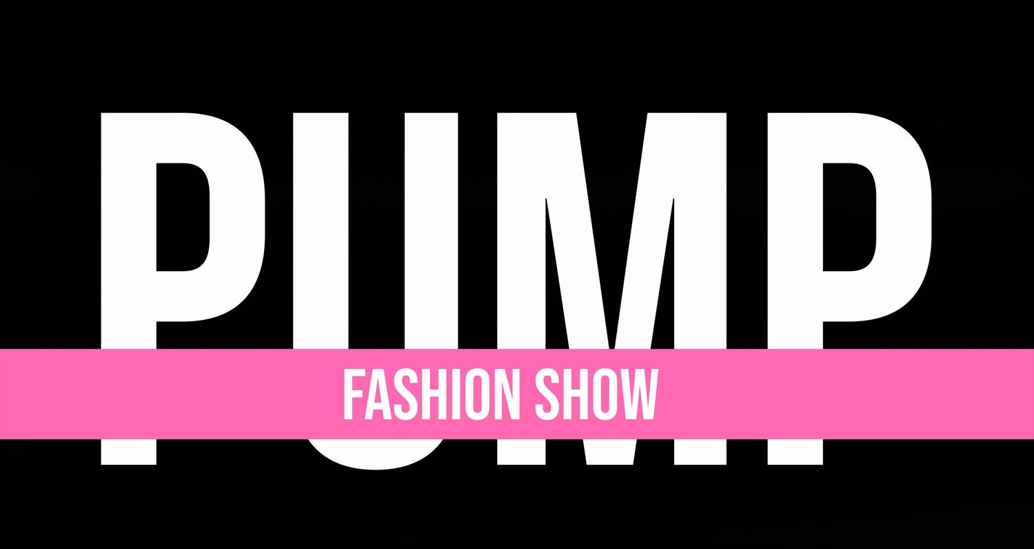 PUMP Fashion Show
