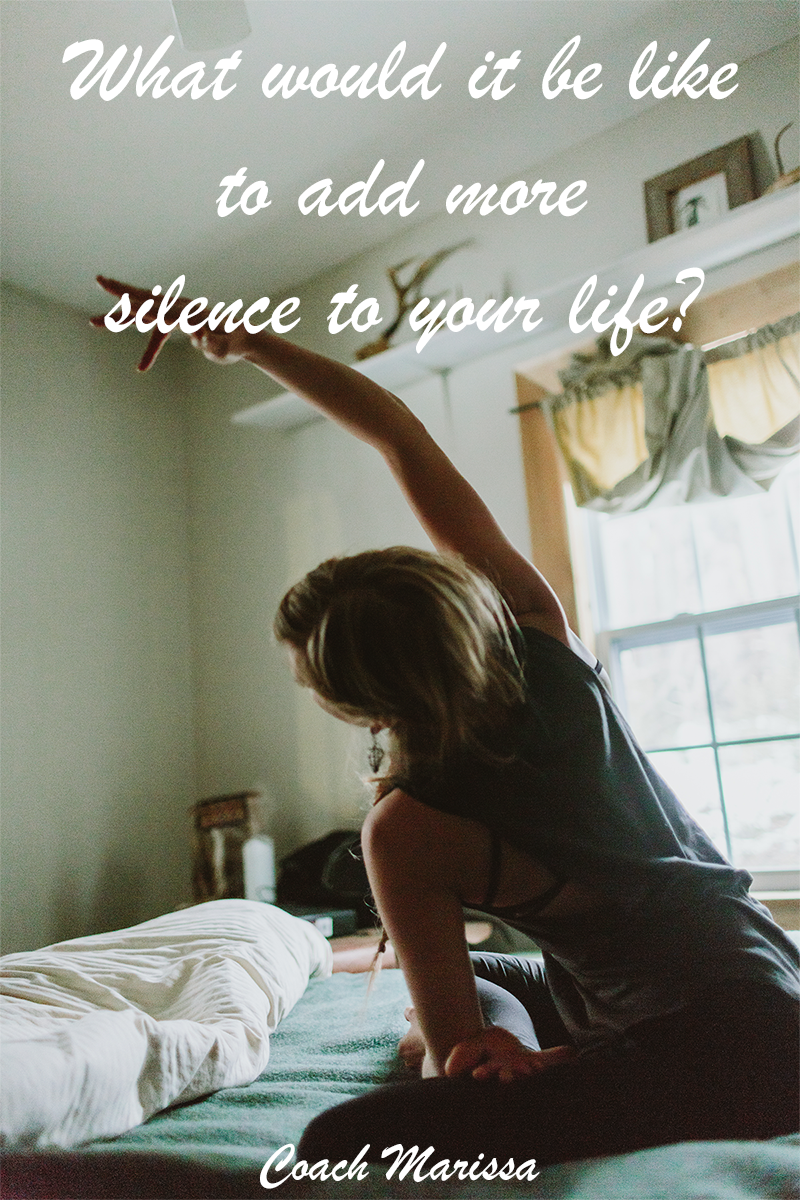 The importance of adding more silence to your life - from a life coach