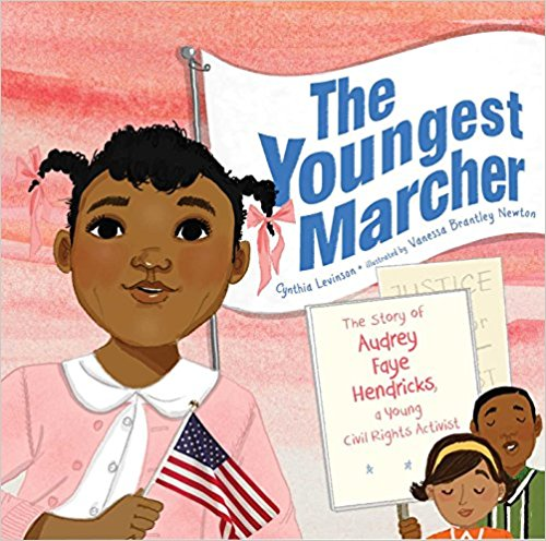 - The Youngest Marcher: The Story of Audrey Faye Hendricks, a Young Civil Rights Activist by Cynthia Levinson  A young girl, Audrey Faye Hendricks, who is involved in the Civil Rights Movement, and arrested in 1963.
