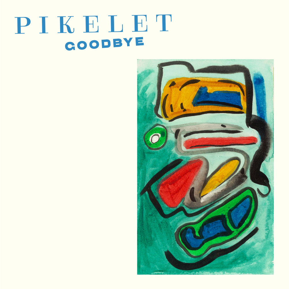1. Pikelet_Goodbye_Digital_Album.jpg