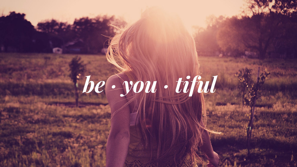 Type 4 - Be You-tiful