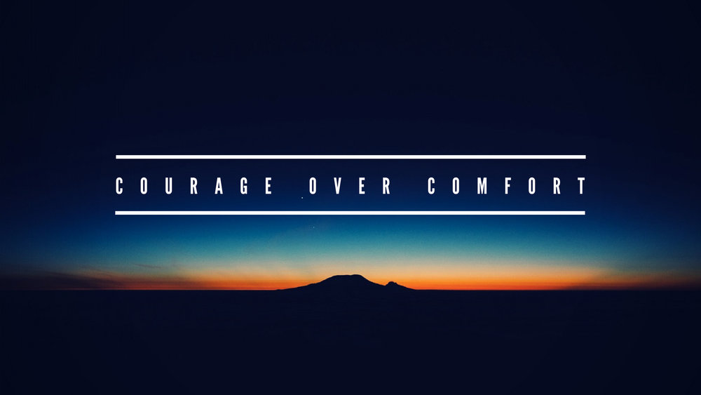 Type 8 - Courage Over Comfort