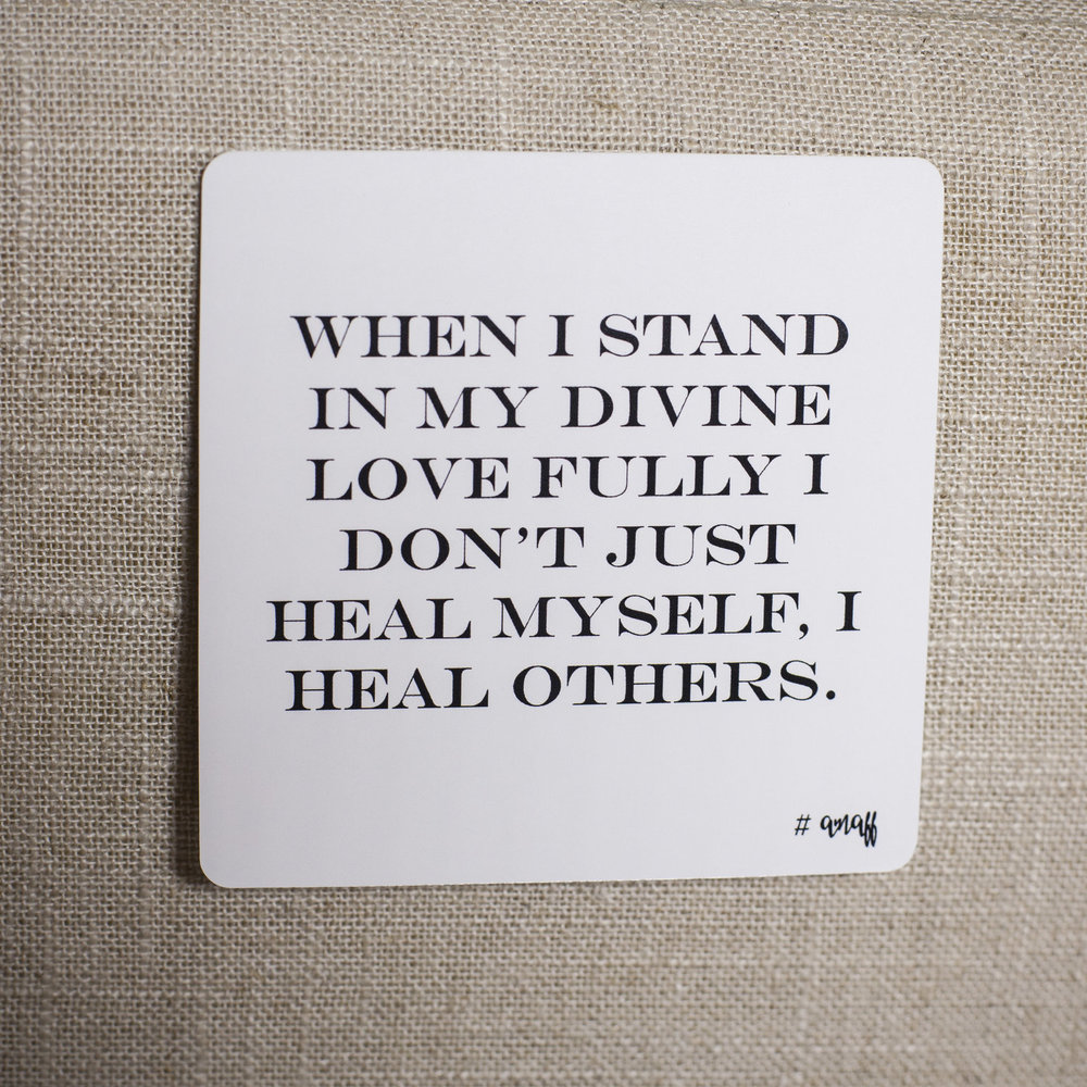 when-i-stand-in-my-divine-love-fully-i-dont-just-heal-myself-i-heal-others.jpg