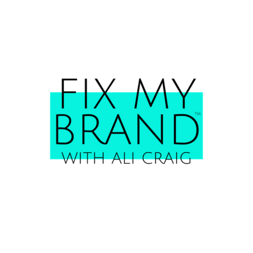Fix My Brand With Ali Craig