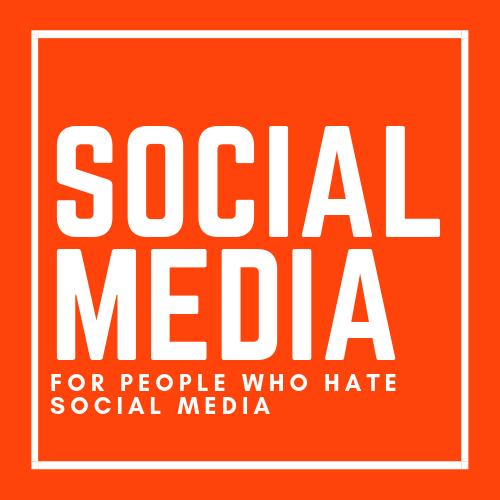 Social Media For People Who Hate Social Media Ali Craig