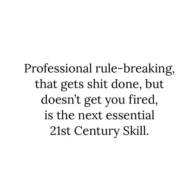 'Professional rule-breaking is the next essential 21st Century Skill' Maybe, but it's one way to start a Friday at least. . .  #bemorepirate #pirate #books#bookstagram #innovation #leadership #rebels #rulebreaker #lifehacks #quotes #skills #motivation