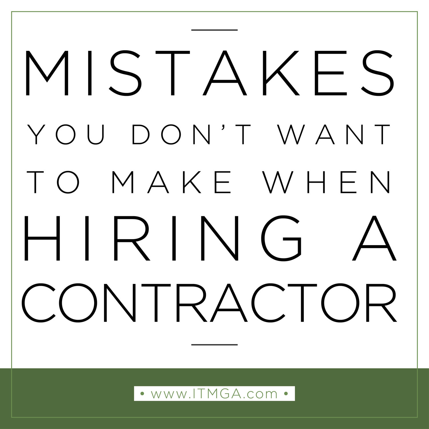 Mistakes You Don't Want To Make When Hiring A Contractor