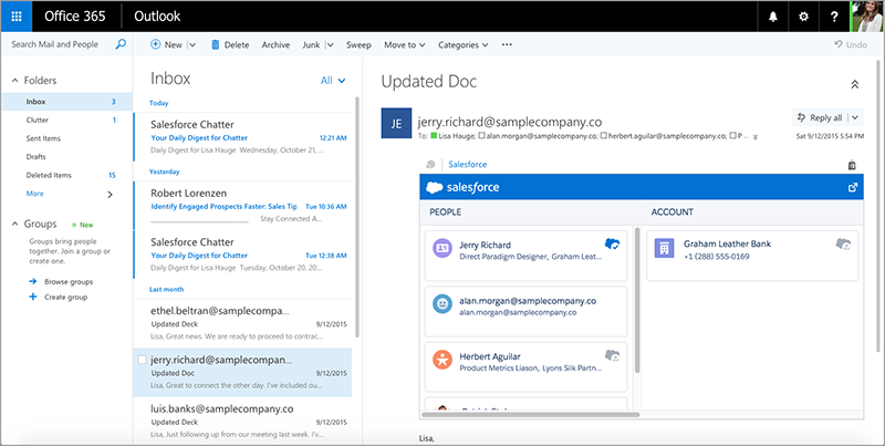 Salesforce integrated with MS Office 365. This feature makes it easy for users to add emails or calendar items to Salesforce, and to see all Salesforce data related to the emails they receive.