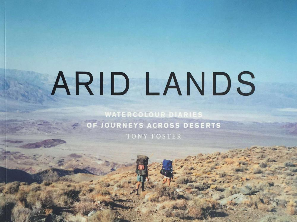 Arid Lands: Watercolour Diaries of Journeys Across Deserts , 1995