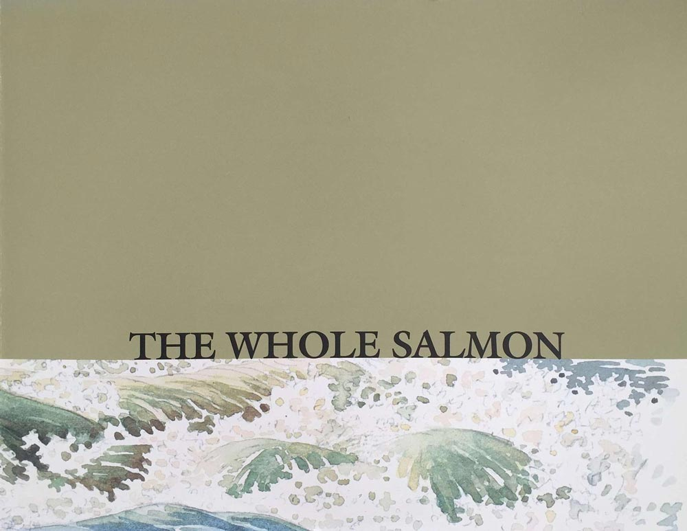 The Whole Salmon: A Multidisciplinary Commission Project , 2003