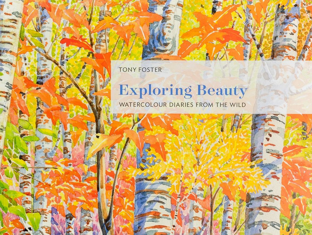 Exploring Beauty: Watercolour Diaries from the Wild , 2016