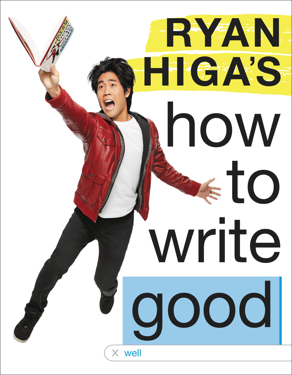 ryan-higa_howtowritegood_finalcover.jpg