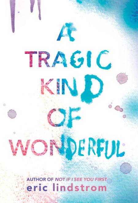 A Tragic Kind of Wonderful.jpg