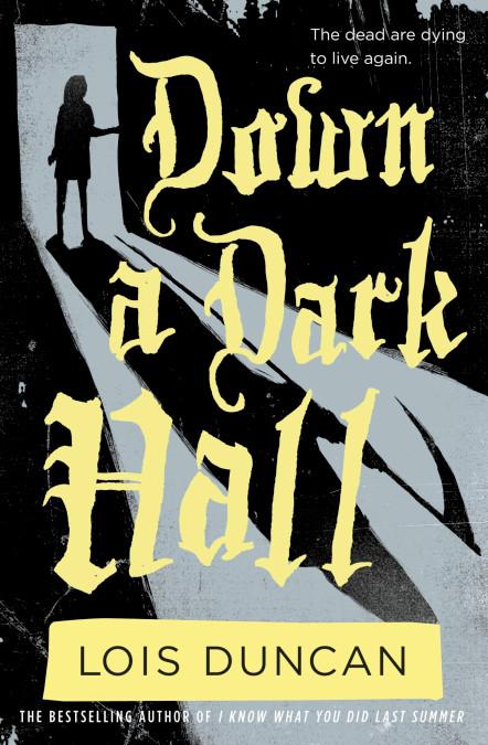 Down A Dark Hall.jpg