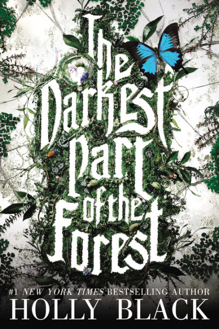The Darkest Part of the Forest.jpg