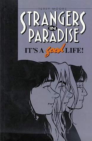 Strangers in Paradise, It's a Good Life.jpg