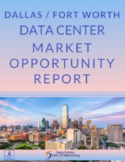 Dallas / Fort Worth Data Center Market Opportunity Report - Single User License
