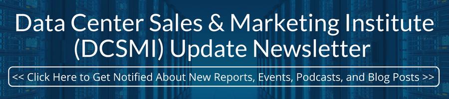 Data Center Sales & Marketing Institute (DCSMI) Update Newsletter