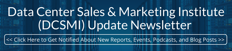 Subscribe to the Data Center Sales & Marketing Institute (DCSMI) Update Newsletter