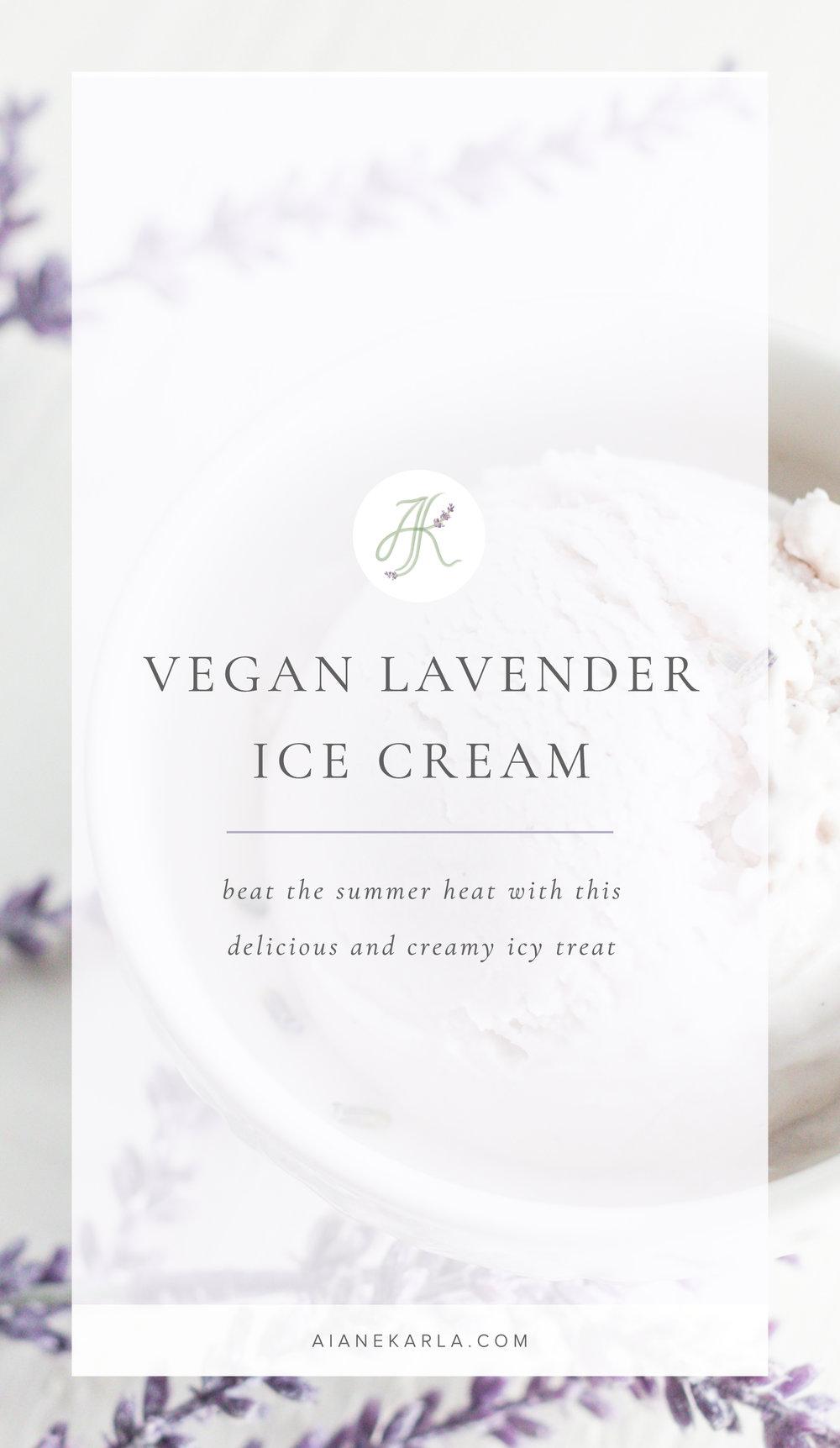 Vegan Lavender Ice Cream | Aiane Karla | www.aianekarla.com