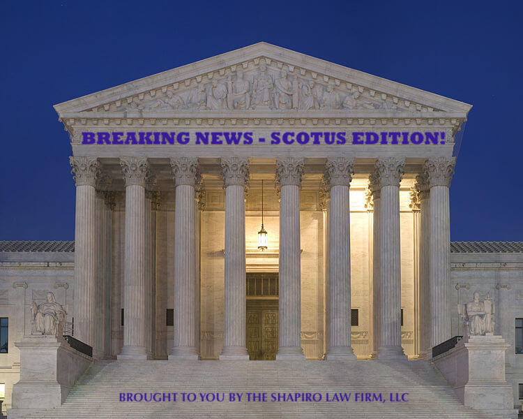 Breaking News - SCOTUS Edition!