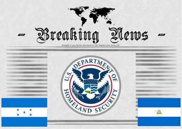 Breaking News Release from USCIS - Honduras & Nicaragua TPS