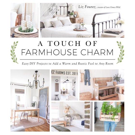 A Touch of Farmhouse Charm by Liz Fourez