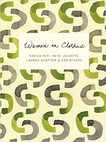 Women in Clothes by Sheila Heti, Heidi JulaVitis, Leamme Shapton and 639 Others