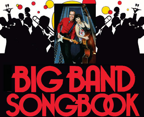 FEATURING SQUEAKY CLEAN - Playing THE BIG BAND SONGBOOK