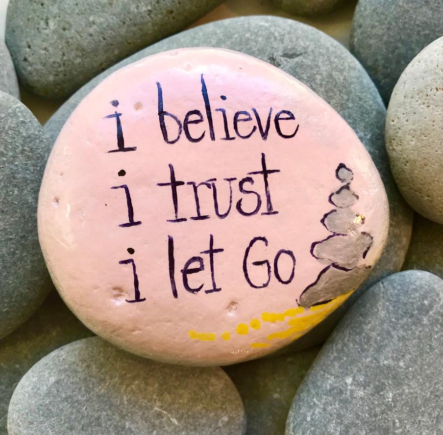 believe trust let go.jpg