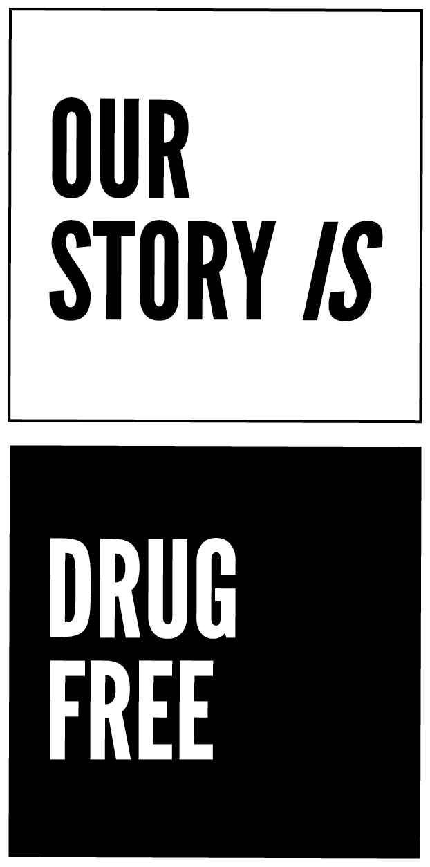 Our Story Is Drug-Free