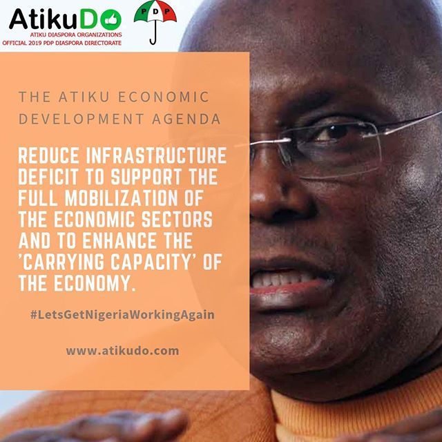 "Atiku's Economic Agenda: ""Reduce infrastructure deficit to support the full mobilization of the economic sectors and to enhance the 'carrying capacity' of the economy."" #LetsGetNigeriaWorkingAgain #AtikuDO"