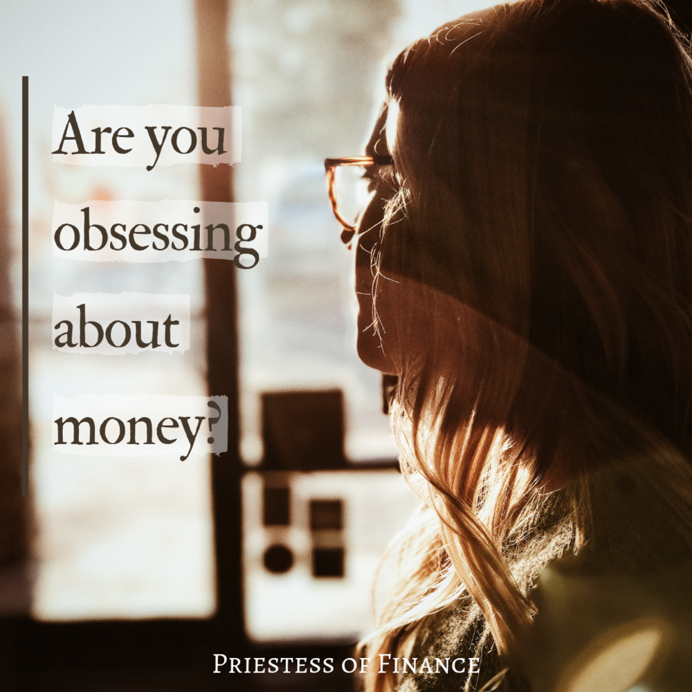 Obsessing about money