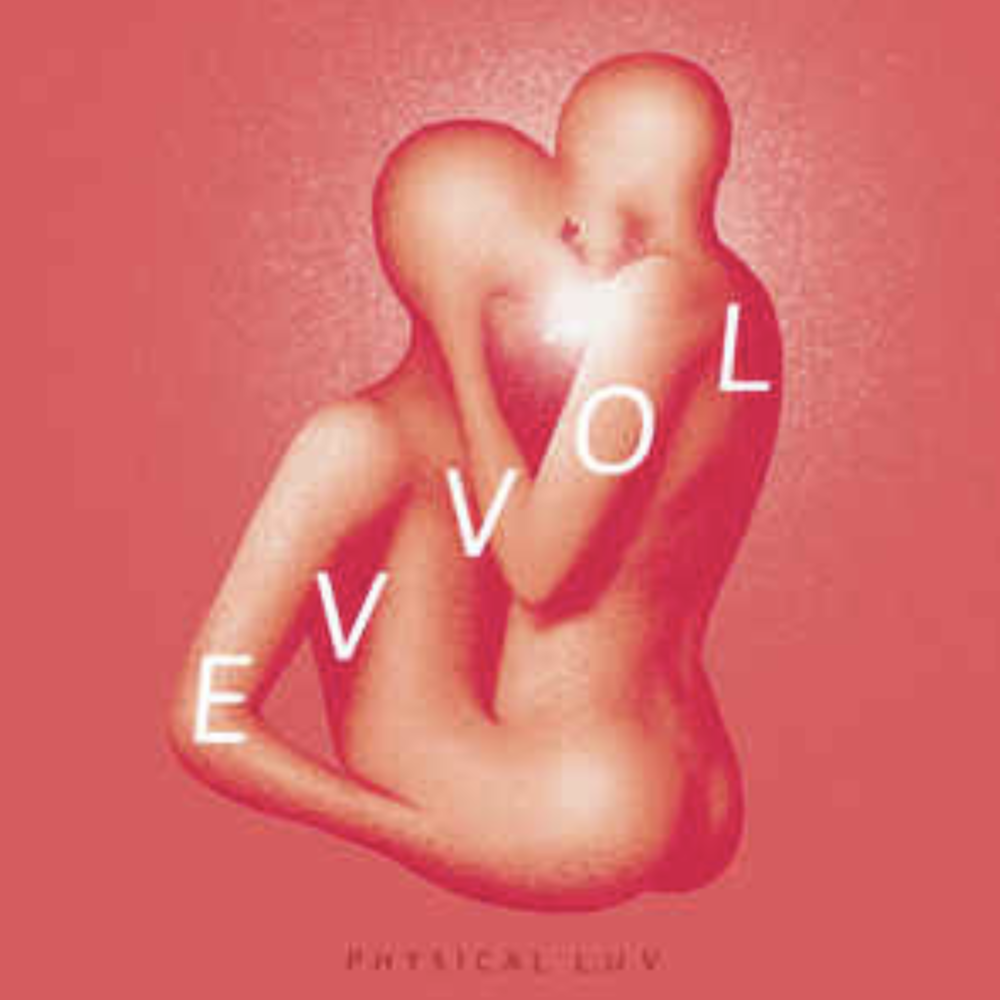 Evvol Physical L.U.V EP  co-writer/producer/record engineer/mixer