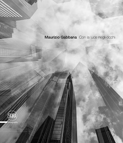 Maurizio Gabbana, Con la luce negli occhi