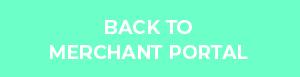 Back to Merchant Portal