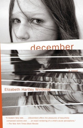 "DECEMBER - ""Like budding artist Isabelle, Winthrop is a master of observation, and her ability to crystallize themes in particular vignettes (fixing a broken phonograph, buying Christmas presents) brings this affecting family drama vividly to life.""— Publishers Weekly"